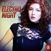 Club VIP: Electro Night, Vol. 4 by Various Artists