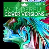 Wonderful Cover Versions Vol.4 von Various Artists