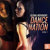 Global Movement: Dance Nation, Vol. 1 by Various Artists