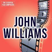 The Essential Film Composers: John Williams by Various Artists