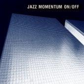 Jazz Momentum On / Off von Various Artists
