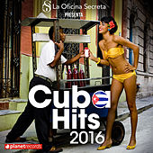 Cuba Hits 2016 - Salsa, Reggaeton, Pop, Timba, Urbano von Various Artists