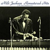 Remastered Hits Vol. 2 (All Tracks Remastered 2015) by Milt Jackson