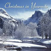 Christmas in Yosemite by Various Artists