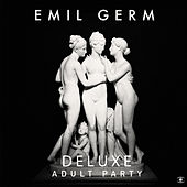 Adult Party (Deluxe) von Emil Germ