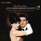 The Dream Duet: Anna Moffo & Sergio Franchi by Anna Moffo