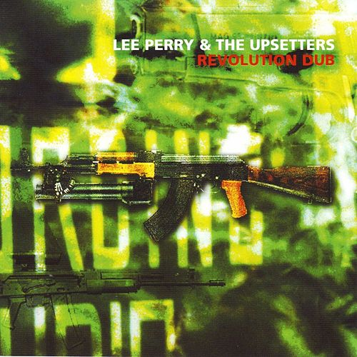 Revolution Dub by Lee Perry and The Upsetters