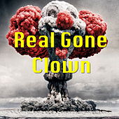 Real Gone Clown by Various Artists