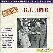 Songs That Won The War: (G.I. Jive) by Various Artists