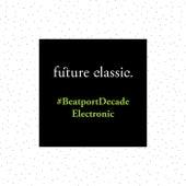 #BeatportDecade Electronic von Various Artists