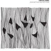 Cortical Songs by John Matthias and Nick Ryan