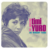 The Amazing Timi Yuro: The Mercury Years by Timi Yuro