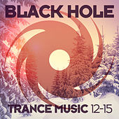 Black Hole Trance Music 12-15 von Various Artists