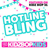 Hotline Bling - Single de KIDZ BOP Kids