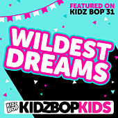 Wildest Dreams - Single de KIDZ BOP Kids