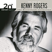 The Best Of Kenny Rogers: 20th Century Masters The Millennium Collection von Kenny Rogers