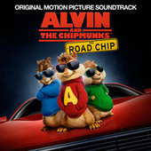 Alvin And The Chipmunks: The Road Chip de Various Artists