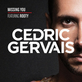 Missing You by Cedric Gervais