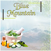 Blue Mountain – Relaxing Music for Massage, New Age & Healing, Serenity Spa Music for Relaxation Meditation by S.P.A