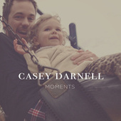Moments by Casey Darnell