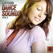 Party Panic: Dance Sounds, Vol. 2 by Various Artists