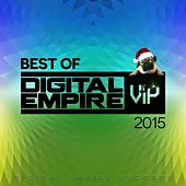 Best Of Digital Empire Vip 2015 - EP de Various Artists