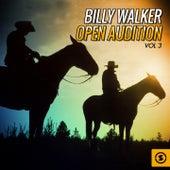 Billy Walker Open Audition, Vol. 3 by Billy Walker