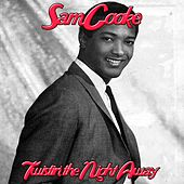 Twistin' the Night Away de Sam Cooke