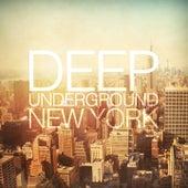 Deep Underground New York by Various Artists
