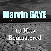 Marvin Gaye (10 Hits Remastered) di Marvin Gaye
