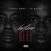 Before Beef by Yo Gotti