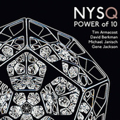 Power of 10 (feat. Tim Armacost, David Berkman, Michael Janisch & Gene Jackson) by New York Standards Quartet