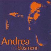 Andrea og Blúsmenn by Andrea