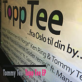 Topp Tee EP de Various Artists