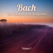 Los Maestros de la Relajación: Bach, Vol. 1 by Various Artists