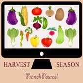 Harvest Season von Franck Pourcel