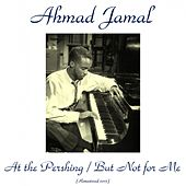At the Pershing / But Not for Me (Remastered 2015) de Ahmad Jamal