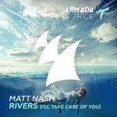 Rivers (I'll Take Care Of You) de Matt Nash