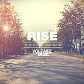 Rise - Tech House Selection, Pt. 20 by Various Artists
