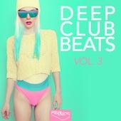 Deep Club Beats, Vol. 3 by Various Artists