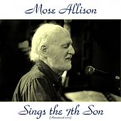 Sings the 7th Son (Remastered 2015) de Mose Allison