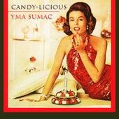 Candy Licious von Yma Sumac