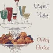 Exquisit Tastes de Chubby Checker