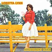 Amusement Park by Loretta Lynn