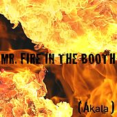 Mr. Fire in the Booth by Akala