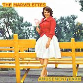 Amusement Park by The Marvelettes