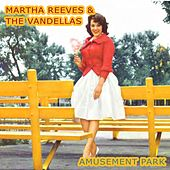 Amusement Park von Martha and the Vandellas