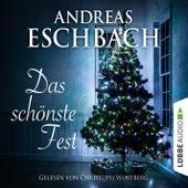 Das schönste Fest (Kurzgeschichte) von Andreas Eschbach