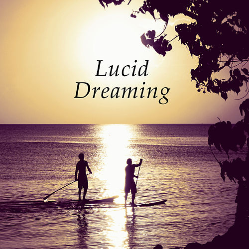 Lucid Dreaming - Relaxing Night Music, Bedtime    by Sweet