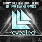 Believe (JAKKO Remix) von Thomas Gold